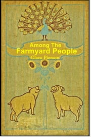Among the Farmyard People ebook by Clara Pillingham Pierson
