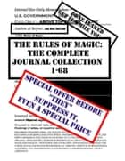 The Rules of Magic: The Complete Journal Collection #1-68. ebook by Ash Nom DePlume