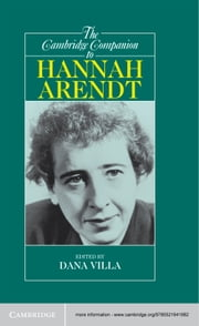 The Cambridge Companion to Hannah Arendt ebook by Dana Villa