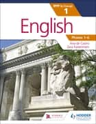 English for the IB MYP 1 ebook by Ana de Castro, Zara Kaiserimam