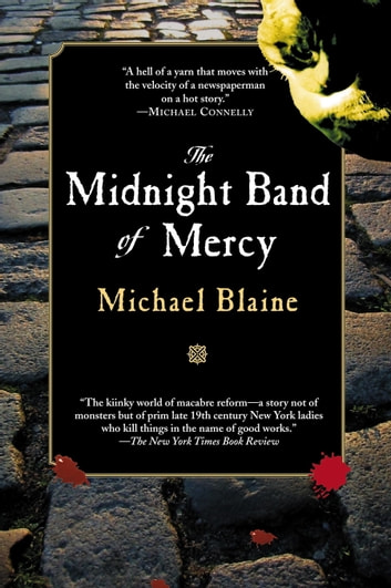 Midnight Band of Mercy ebook by Michael Blaine