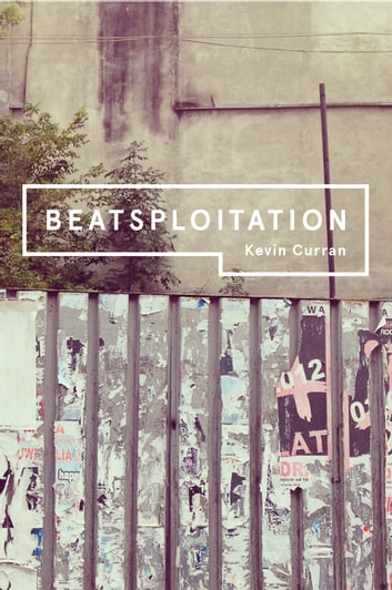 Beatsploitation ebook by Kevin Curran
