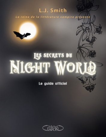 Les secrets du Night World: le guide officiel ebook by L j Smith