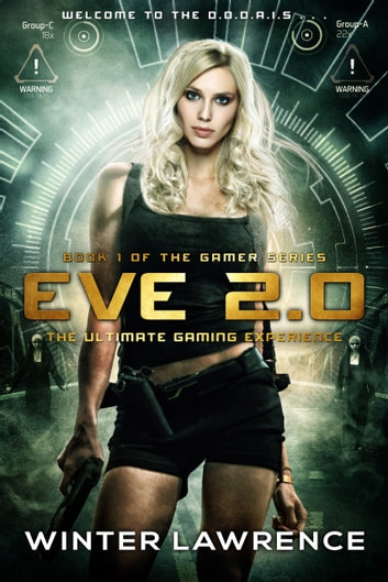 Eve 2.0: The Ultimate Gaming Experience ebook by Winter Lawrence