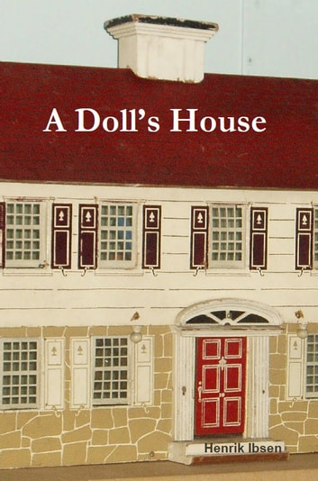 """the unrealistic views of reality by torvald in a dolls house a play by henrik ibsen """"a doll house"""" by henrik ibsen  in the play, torvald refers to his wife  ibsen's existential views motivated him to incorporate them in a doll's house."""