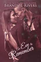 An Eve to Remember ebook by