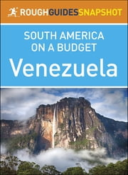 Rough Guides Snapshot South America on a Budget: Venezuela ebook by Rough Guides