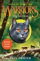 Warriors: Dawn of the Clans #1: The Sun Trail ebook by Erin Hunter,Wayne McLoughlin,Allen Douglas