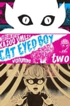 Cat Eyed Boy , Vol. 2 ebook by Kazuo Umezu, Kazuo Umezu