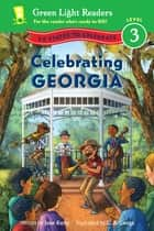 Celebrating Georgia - 50 States to Celebrate eBook by Jane Kurtz, C.B. Canga