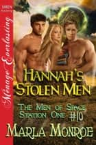 Hannah's Stolen Men ebook by Marla Monroe