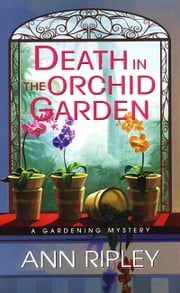 Death In The Orchid Garden ebook by Ann Ripley