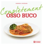 Complètement osso buco ebook by Kobo.Web.Store.Products.Fields.ContributorFieldViewModel