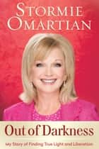 Out of Darkness ebook by Stormie Omartian