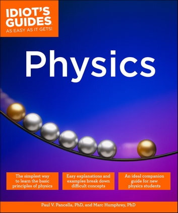 Physics ebook by Marc Humphrey PhD,Paul V. Pancella PhD