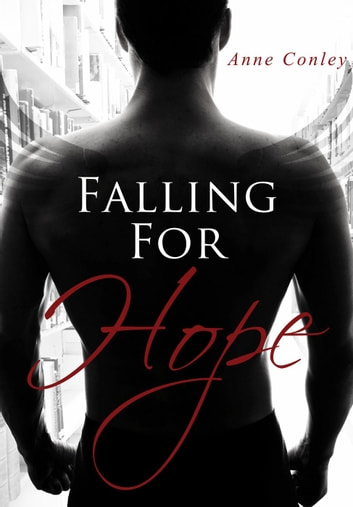 Falling for Hope - Four Winds, #3 ebook by Anne Conley