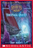 Final Quest (The Secrets of Droon: Special Edition #8) ebook by Tony Abbott