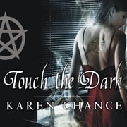 Touch the Dark audiobook by Karen Chance