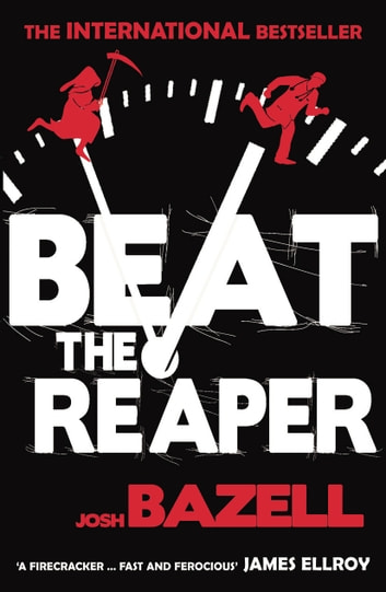 Beat The Reaper ebook by Josh Bazell