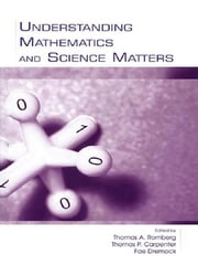 Understanding Mathematics and Science Matters ebook by Thomas A. Romberg,Thomas P. Carpenter,Fae Dremock