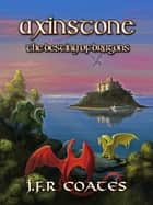 Axinstone ebook by J.F.R. Coates