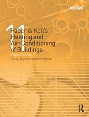 Faber & Kell's Heating & Air-conditioning of Buildings ebook by Doug Oughton,Doug Oughton,Steve Hodkinson,Steve Hodkinson,Richard M Brailsford