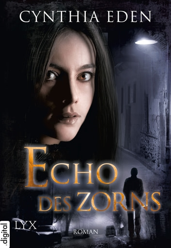 Echo des Zorns ebook by Cynthia Eden