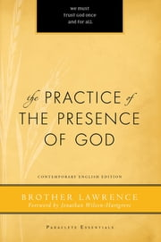 The Practice of the Presence of God ebook by Brother Lawrence,Robert J. Edmonson