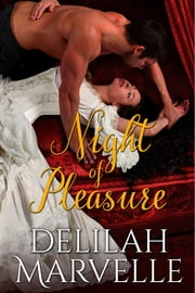 Night of Pleasure ebook by Delilah Marvelle