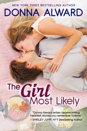 The Girl Most Likely ebook by Donna Alward