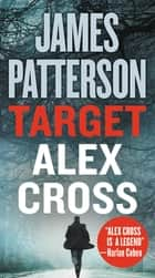 Target: Alex Cross 電子書 by James Patterson
