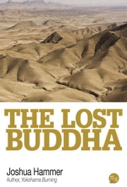The Lost Buddha ebook by Joshua Hammer