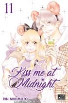 Kiss me at Midnight T11 ebook by Rin Mikimoto