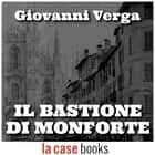 Il Bastione di Monforte audiobook by Giovanni Verga