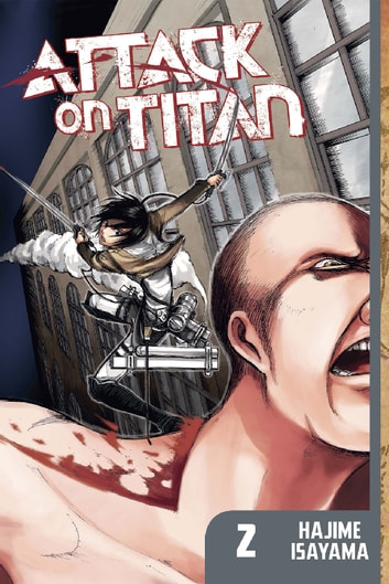 Attack on Titan - Volume 2 ebook by Hajime Isayama