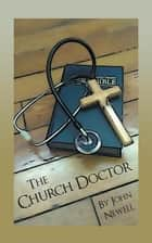 The Church Doctor ebook by John Newell
