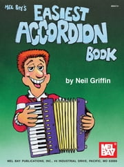 Easiest Accordion Book ebook by Neil Griffin