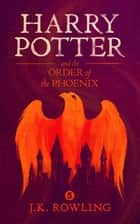 Harry Potter and the Order of the Phoenix ekitaplar by J.K. Rowling