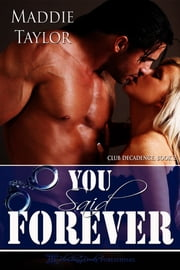 You Said Forever ebook by Maddie Taylor