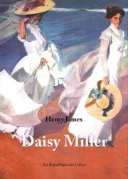 Daisy Miller eBook par  Henry James