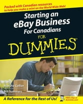 Starting an eBay Business For Canadians For Dummies ebook by Collier, Marsha