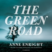 The Green Road audiobook by Anne Enright