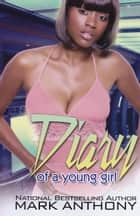 Diary of a Young Girl ebook by Mark Anthony