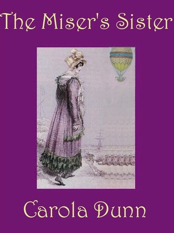 The Miser's Sister ebook by Carola Dunn