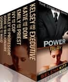 Power Play: The Complete Collection ebook by