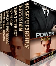 Power Play: The Complete Collection ebook by Selena Kitt
