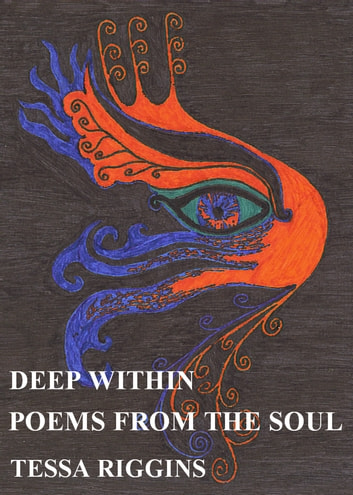 Deep Within Poems From The Soul ebook by tessa riggins