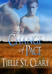 A Change of Pace ebook by Tielle St. Clare