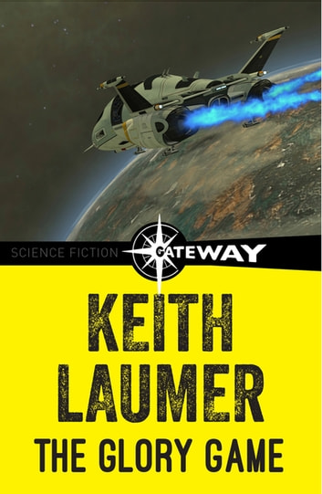 The Glory Game ebook by Keith Laumer