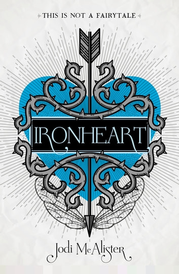Ironheart ebook by Jodi McAlister